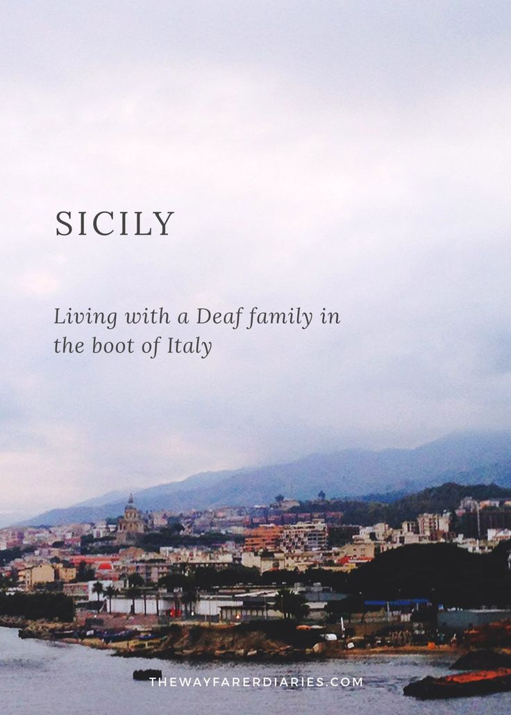 What it's Like to Stay With a Deaf Family in Sicily | The Wayfarer Diaries