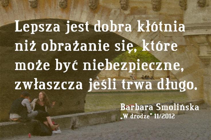 Barbara Smolińska o kłótniach - nie tylko małżeńskich #cytat #Wdrodze