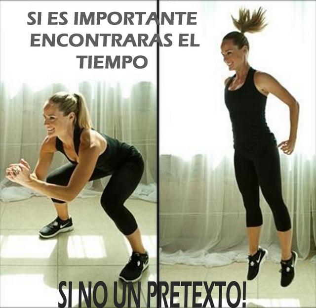 Mantente en forma y no busques pretextos..!