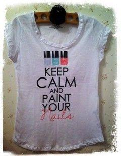 Word: Life Motto,  T-Shirt, Paintings On Shirts, Nails Shirts, Polish Nails,  Tees Shirts, Keep Calm, Nails Paintings, Nails Polish