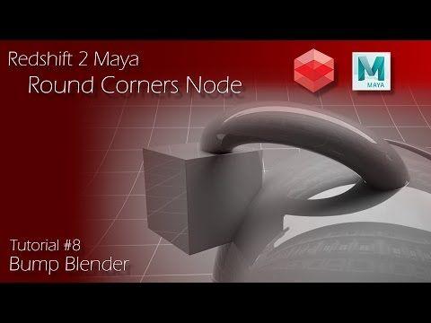 Redshift 2 Maya - Tutorial #8 - Round Corners Node - Bump Blender - YouTube
