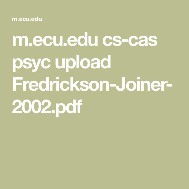 m.ecu.edu cs-cas psyc upload Fredrickson-Joiner-2002.pdf