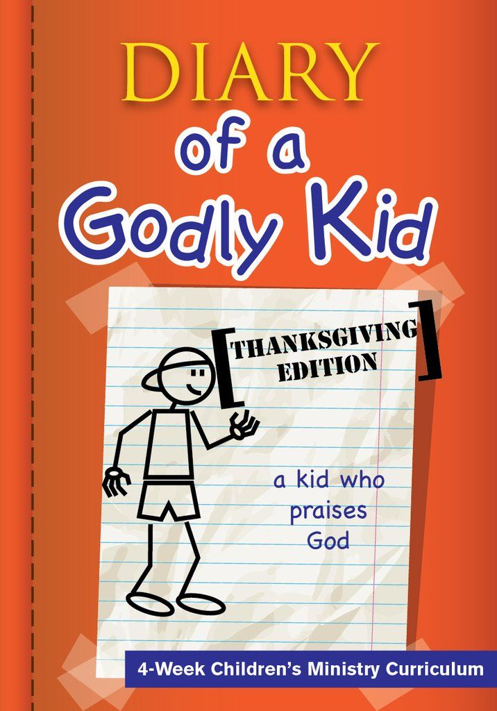 Diary of a Godly Kid Thanksgiving 4-Week Children's Ministry Curriculum