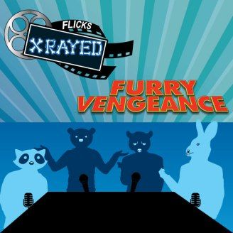 Furry Vengeance Episode 01 Season 05 of Flicks Xrayed Podcast. Find Us on our Website or on iTunes and the Google Play Store
