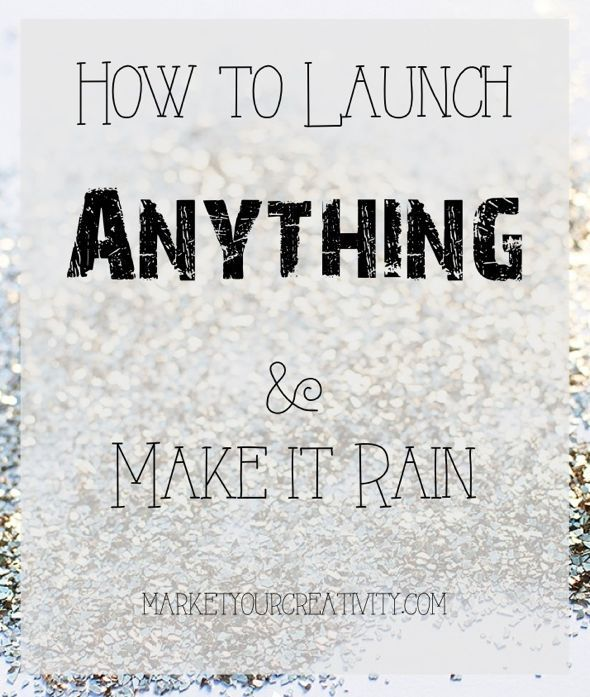 The following advice is universal and can be applied to your blog, Etsy shop, website, product line and whatever else you want to announce in a big way. In other words, here's how to launch anything and make it rain.