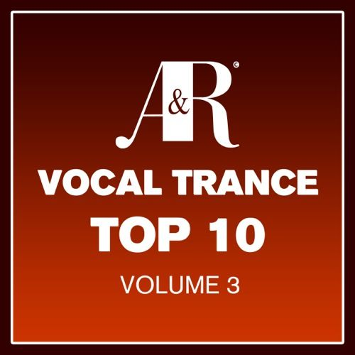 Vocal Trance Top 10 Volume 3 (2013) (Adrian and Raz)