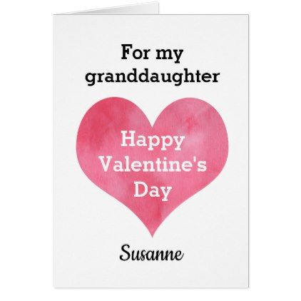 Comfortable Valentine Wishes For Granddaughter Contemporary ...