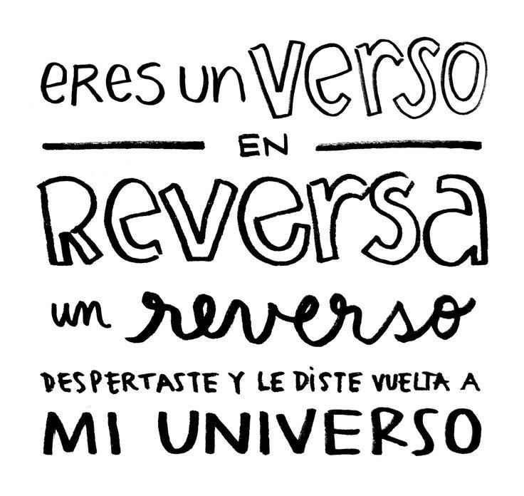 """Eres un verso en reversa, un reverso. Despertaste y le diste vuelta a mi universo"" · Ojos color sol · Calle 13 / #Lyrics #Handwritten"