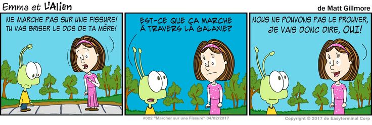 "The alien and the French have one thing in common this week--neither have a phrase in their language like ""step on a crack, break your mother's back."" Little translation complications like this will never stop us from bringing you ""Emma et L'Alien"" on French Friday though! http://comicandmoviecollectibles.com/bande-dessinee-emma-et-lalien-022-marcher-sur-une-fissure/ #comics #webcomic #FrenchFriday #BandeDessinée"