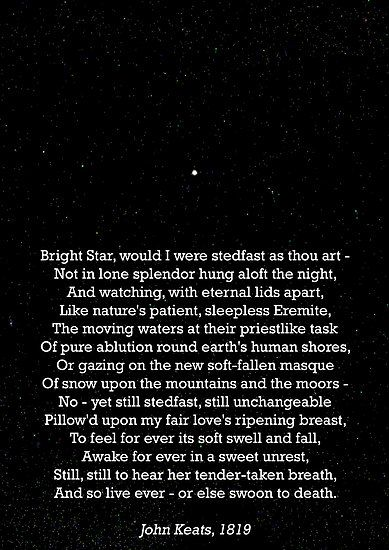"""Bright Star"" by John Keats (1795-1821) ... First poem I ever memorized. I love, love, love John Keats"