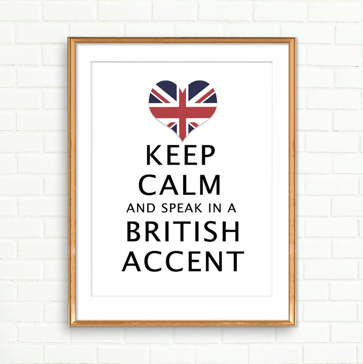 Keep Calm Poster Speak with a British Accent Print Union Jack flag Wall Decor Gift for Student Abroad Dorm Decor London England Poster by EmilysWanderlust on Etsy https://www.etsy.com/listing/239928891/keep-calm-poster-speak-with-a-british