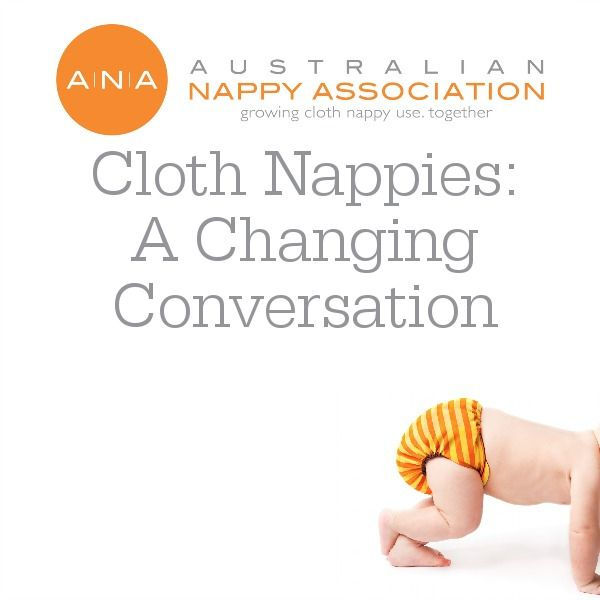 Cloth Nappies: A Changing Conversation | ANA