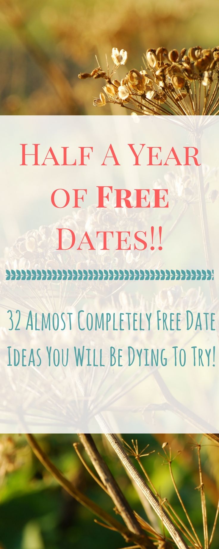 Half A Year of Free Dates- 32 Almost Completely Free Date Ideas You'll Be Dying To Try — Holly Bunker