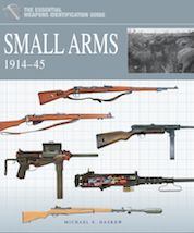 The Essential Identification Guide: Small Arms 1914–45 by Michael E Haskew, Amber Books, is the definitive study of the small arms equipment of warring nations across both world wars. Organised by conflict and within each war by front, the book describes in depth the various models in service with each force.