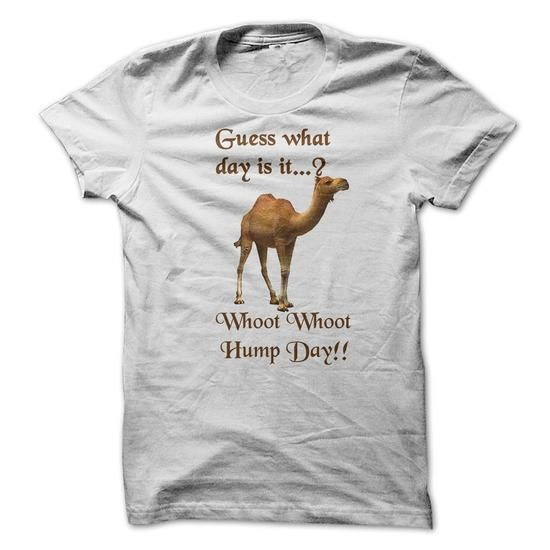 Guess What Day is it? Hump Day!! LIMITED TIME ONLY. ORDER NOW if you like, Item Not Sold Anywhere Else. Amazing for you or gift for your family members and your friends. Thank you! #National #Shirts