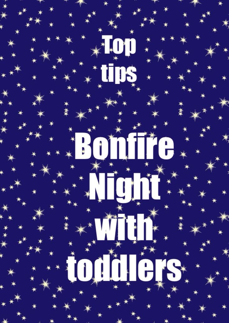 Bonfire Night with a Toddler  |  Mum to a Monster