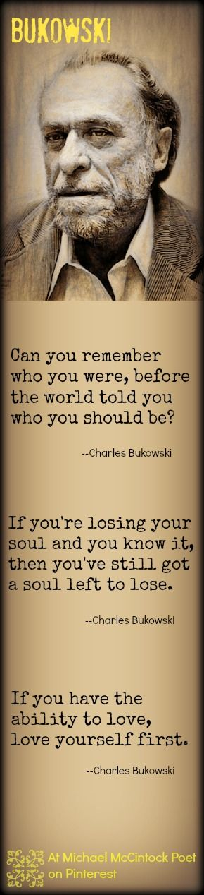 Charles Bukowski quotes @ Michael McClintock Poet on Pinterest, Bukowski portrait by Karen McClintock.