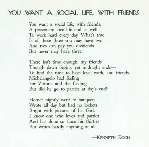 """""""You Want a Social Life, With Friends"""" by Kenneth Koch"""