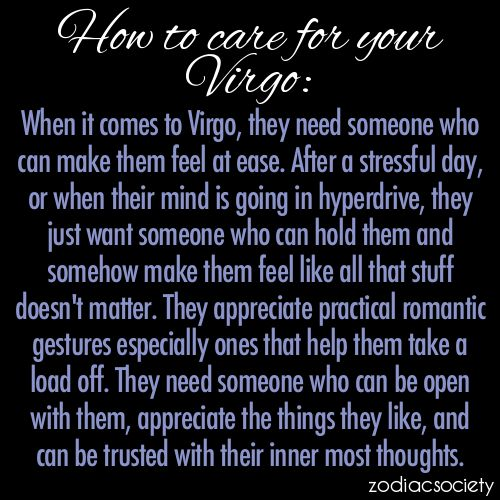 Pretty spot on. And I love how this is 'how to care for your virgo', like we're a plant lol
