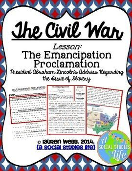 Emancipation Proclamation • Civil War - Emancipation Proclamation   •  Emancipation Proclamation Lesson  •  Aim: Why is the Emancipation Proclamation significant? •   Students will research the primary source document of the Emancipation Proclamation to determine its meaning