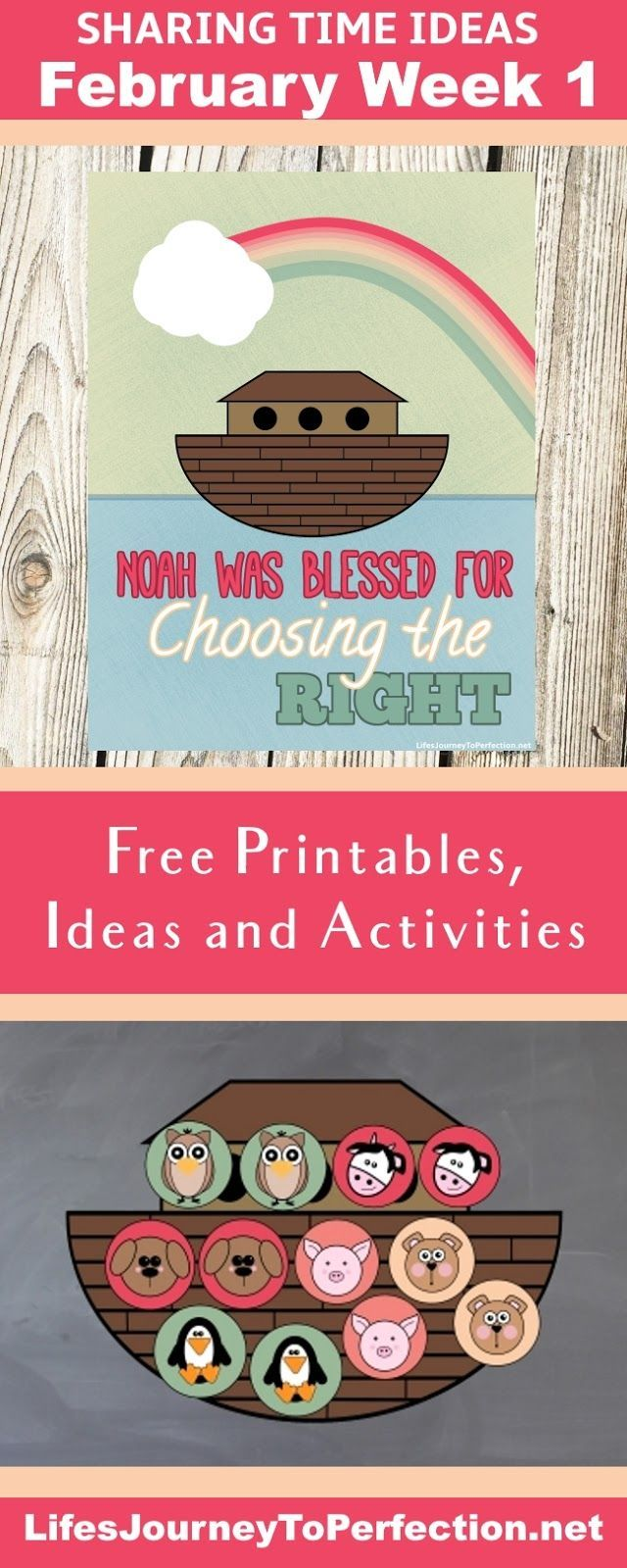 February week 2 Sharing time ideas for LDS Primary lesson about Noah was blessed for choosing the right