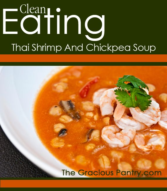 The 140 best clean eating ethnic food recipes images on pinterest clean eating thai shrimp and chickpea soup recipe forumfinder Choice Image