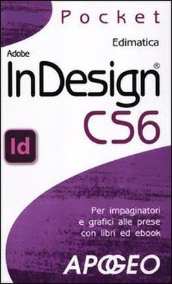 Adobe InDesign CS6 - Edimatica it.picclick.com