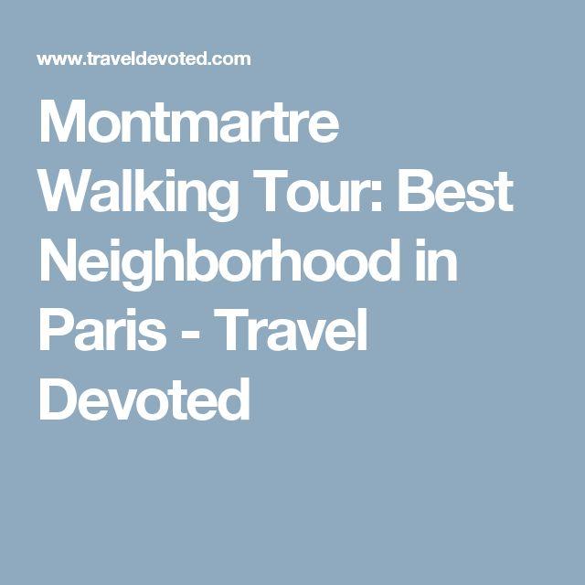 Montmartre Walking Tour: Best Neighborhood in Paris - Travel Devoted