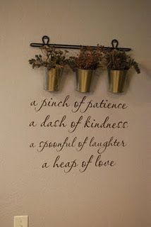 vinyl wall quotes, this is cute for a kitchen!