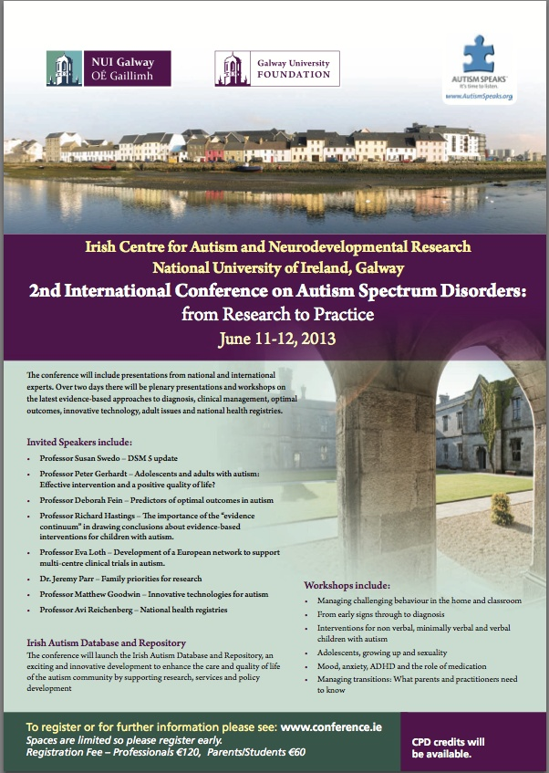 2nd International conference on #Autism Spectrum Disorders: From Research to Practice June 11-12, 2013 Galway