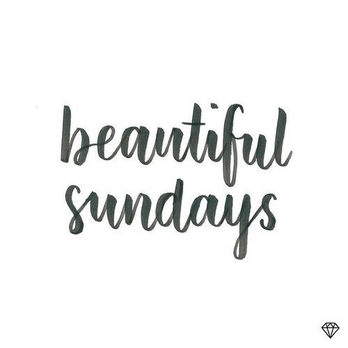 beautiful sundays