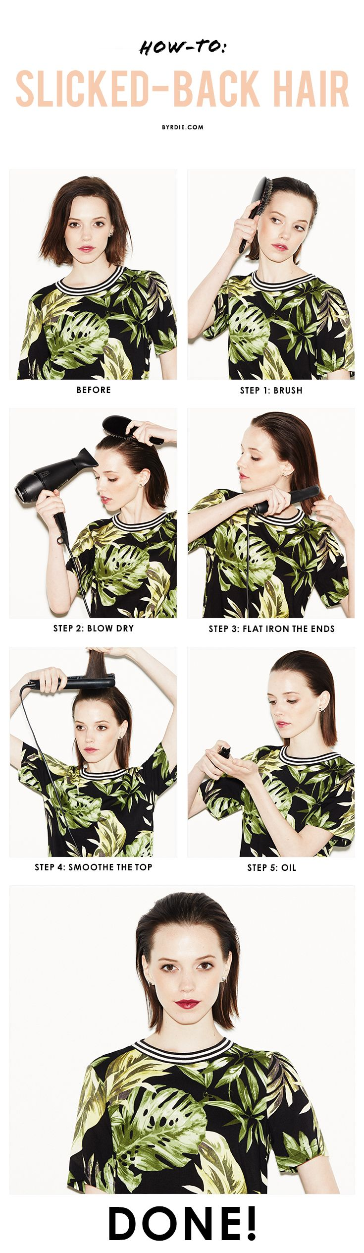 A 5-step tutorial for the trend everyone is wearing--slicked-back hair. (via @byrdiebeauty)