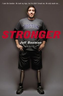 Stronger by Jeff Bauman and Bret Witter - When explosions rocked the finish line of the 2013 Boston Marathon, three people were killed and 260 injured, among them Jeff Bauman.  Stronger is Bauman's account of his injury and recovery, and a tribute to working-class Boston resilience.