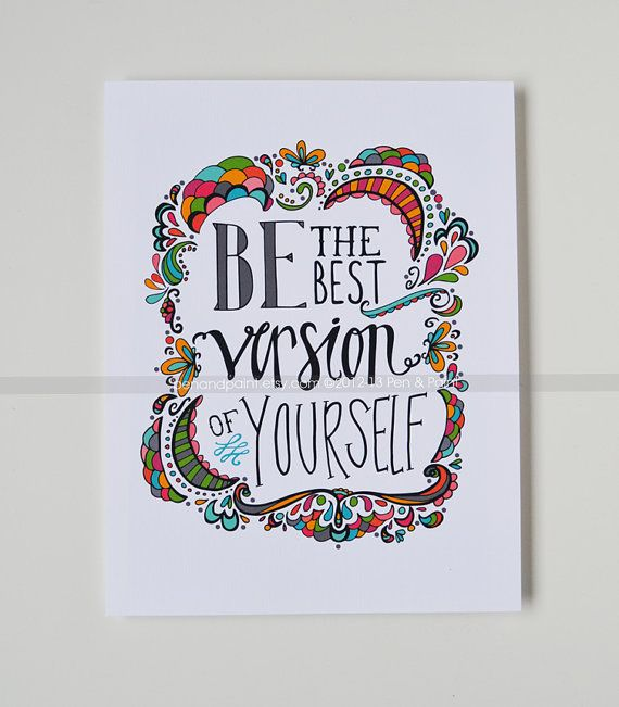 Be The Best Version Of You Quote: Be The Best Version Of Yourself, New Year, Graduation Gift