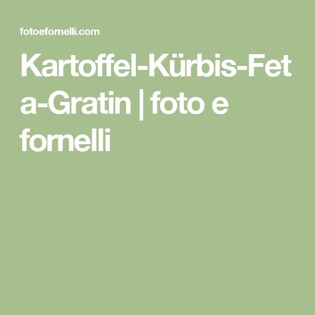 Kartoffel-Kürbis-Feta-Gratin | foto e fornelli