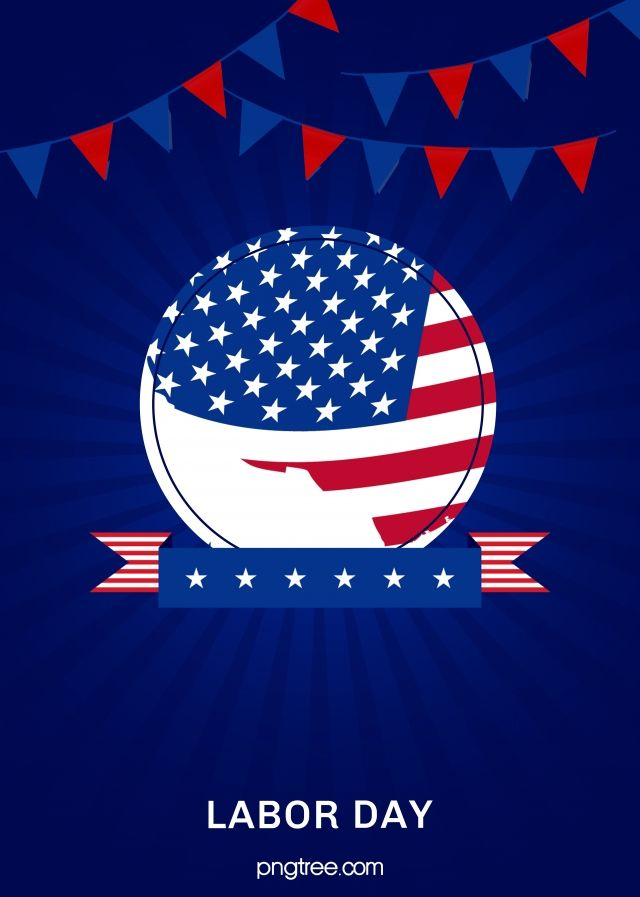 Blue American Labor Day Background American Flag Colors Background Images Festival Background
