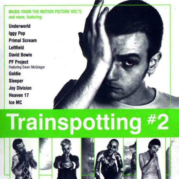 Trainspotting #2 (Music From The Motion Picture) (1996)