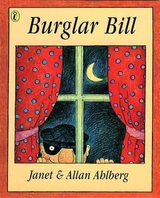 Burglar Bill. My favourite book to have read to me as a child!