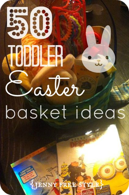 50 Toddler Easter Basket Ideas - these ones are actually good!