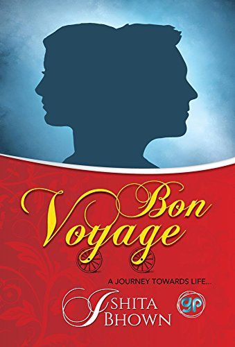 82 best bestselling kindle ebooks images on pinterest bon voyage a journey towards life by bhown ishita fandeluxe Image collections