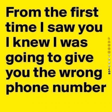 From the first time I saw you #funny #haha #lol #laughtard #funnypics #phonenumber #wrongnumber