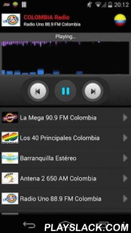 RADIO COLOMBIA  Android App - playslack.com ,  Listen all Colombian radio stations on your mobile.For more stations, just send me an email an I will add them in the next update.Find the following stations:- La Mega 90.9 FM Colombia- Los 40 Principales Colombia- Barranquilla Estéreo- Antena 2 650 AM Colombia- Radio Uno 88.9 FM Colombia- Rumba 105.4 FM Colombia- Tropicana FM 102.9 Colombia- W Radio 99.9 FM Colombia- Oxígeno 100.4 FM Colombia- Radio Amor 1340 AM Colombia- Caracol Radio 100.9 FM…