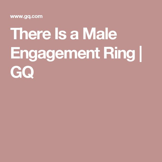 There Is a Male Engagement Ring | GQ