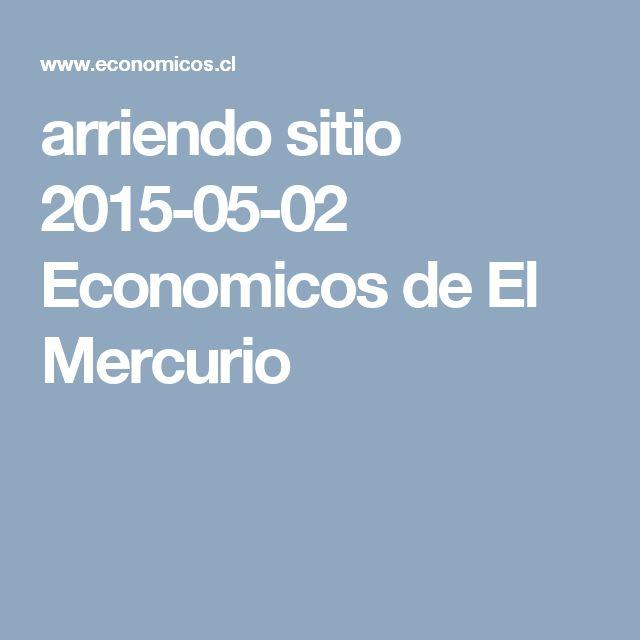 arriendo sitio  2015-05-02 Economicos de El Mercurio