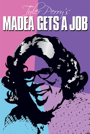 Madea Gets A Job - I went this past weekend and saw this play. I'm still laughing...