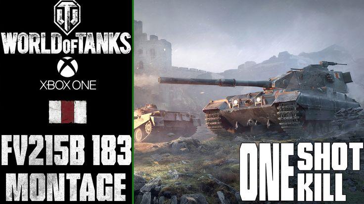World of Tanks Xbox One: FV215b (183) One Shot - One Kill | Montage