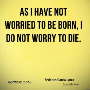 poems and quotes by Garcia Lorca - Google Search