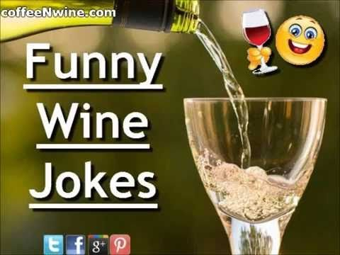 Funny Wine Jokes Video  ||  Funny Wine Jokes. http://www.coffeenwine.com/funny-wine-jokes/ A good sense of humor is best served sweet and short. With a quick wit and some great short jo... https://www.youtube.com/watch?app=desktop&cfPlatform=android&utm_campaign=crowdfire&utm_content=crowdfire&utm_medium=social&utm_source=pinterest&v=Rm96NVuJzrc&webview=1