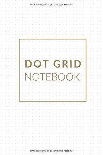Best 25+ Dot grid notebook ideas on Pinterest