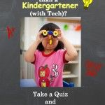 Are You Smarter than a Kindergartener (with Tech)? Take a Quiz to Find Out!  http://www.wonderoftech.com/dq-quiz/  #tech #quiz